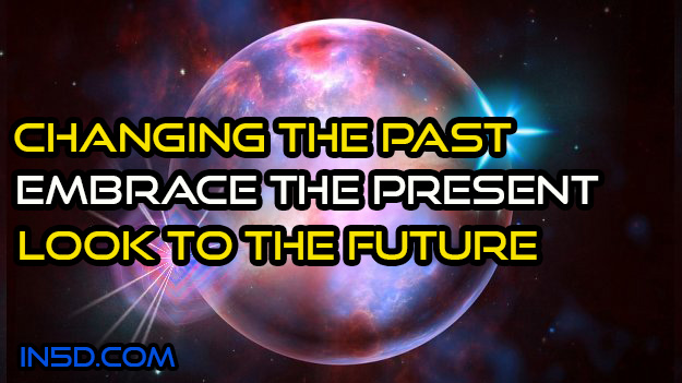 Changing The Past As We Embrace The Present And Look To The Future