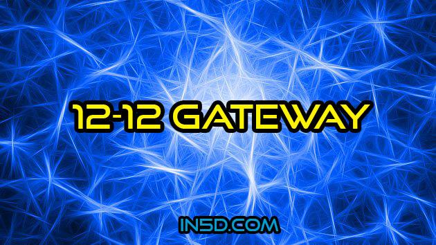 12-12 Gateway