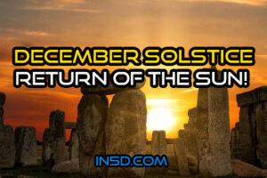 December Solstice: Return Of The Sun!