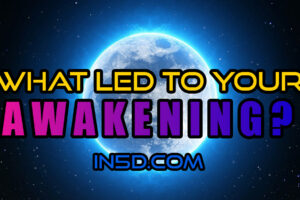 What Led To YOUR Spiritual Awakening?