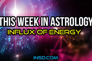 This Week In Astrology – Influx Of Energy