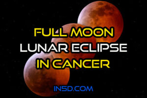 Full Moon/Lunar Eclipse In Cancer/Saturn – Pluto Conjunction