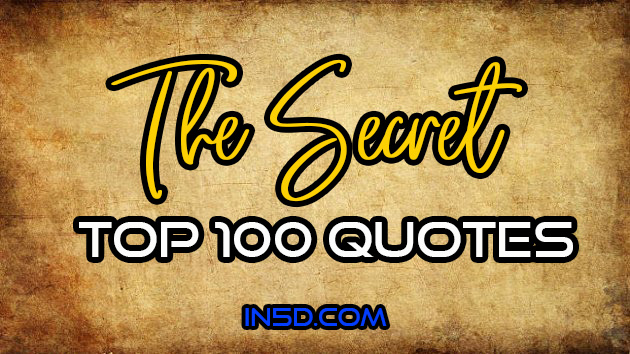 THE SECRET - Top 100 Quotes