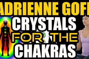 In5D LIVE! Adrienne Goff – Crystals For The Chakras