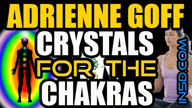 In5D LIVE! Adrienne Goff - Crystals For The Chakras