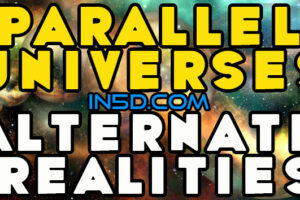 Parallel Universes & Alternate Realities