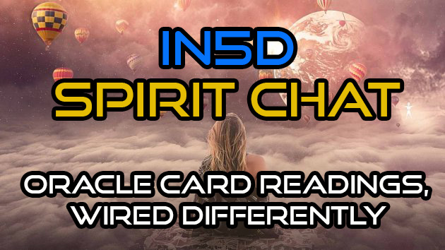Spirit Chat - Being Wired Differently, Oracle Card Readings, & More!