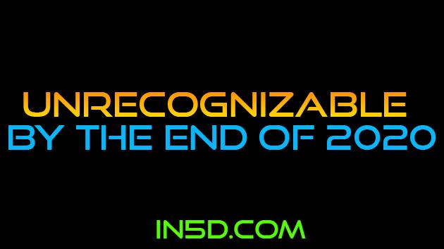 UNRECOGNIZABLE By The End Of 2020 - Allison Coe & Gregg Prescott