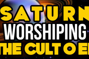 Saturn – Worshiping The Cult Of EL