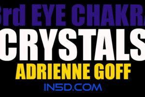 3rd Eye Chakra Crystals – Adrienne Goff