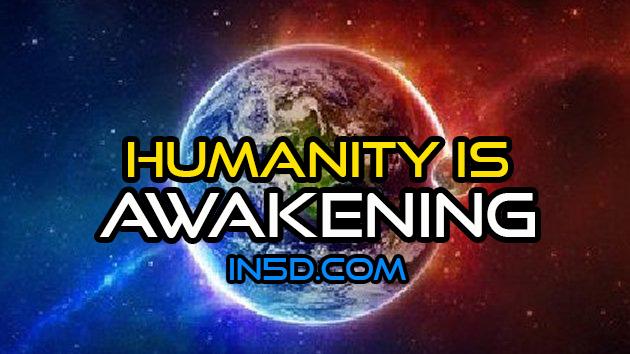 Humanity Is Awakening