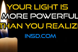 Your Light Is More Powerful Than You Realize