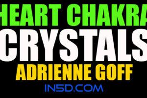 Heart Chakra Crystals – Adrienne Goff