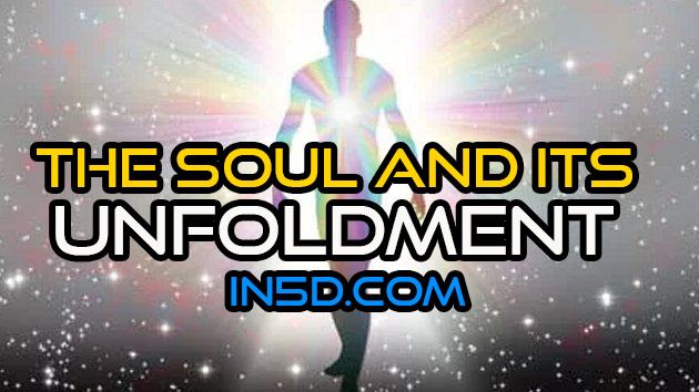 The Soul And Its Unfoldment
