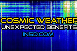 Cosmic Weather- Unexpected Benefits!