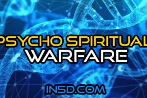 Psycho Spiritual Warfare