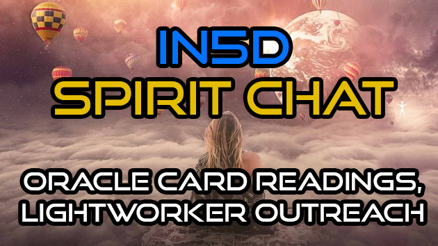 Spirit Chat Oracle Card Readings, Lightworker Outreach, & MORE!