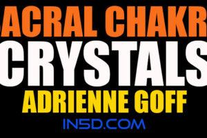 Sacral Chakra Crystals – Adrienne Goff
