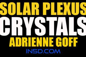 Solar Plexus Chakra Crystals – Adrienne Goff