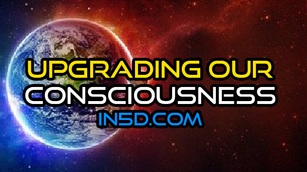 Upgrading Our Consciousness