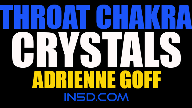 Throat Chakra Crystals - Adrienne Goff