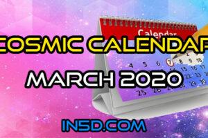 Cosmic Calendar March 2020