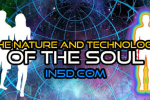 The Nature And Technology Of The Soul