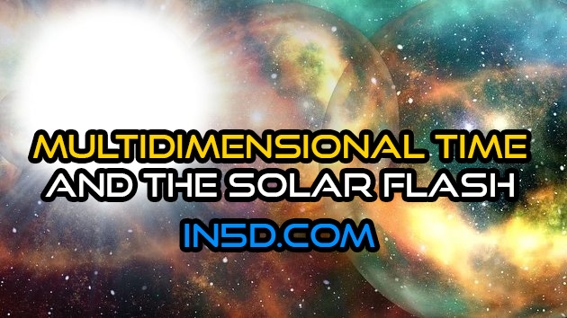 Multidimensional Time And The Solar Flash