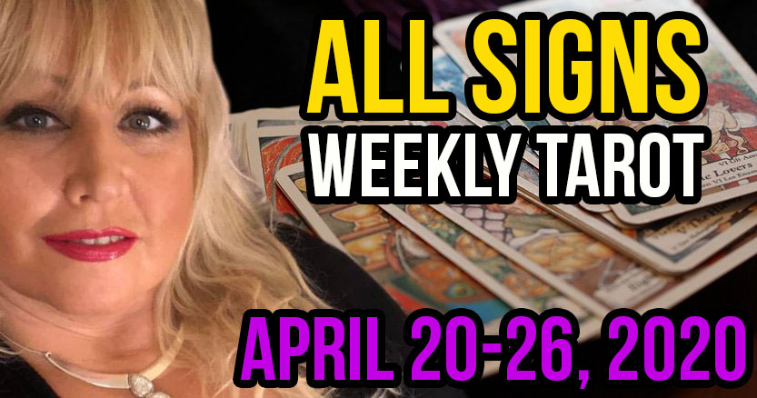 ALL SIGNS Weekly Tarot Reading For April 20-26, 2020 by Alison Janes