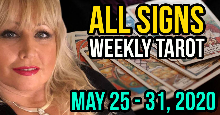 Alison Janes May 25-31, 2020 Weekly Tarot - All Signs