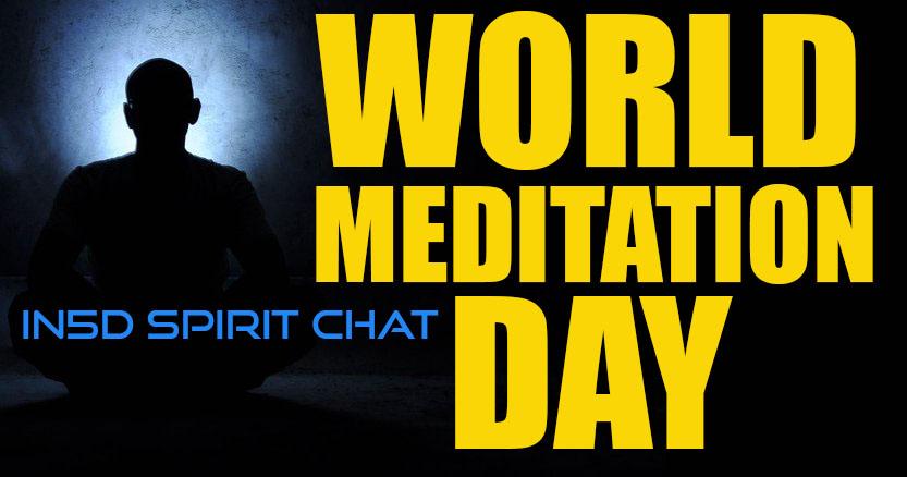 In5D Spirit Chat - World Meditation Day