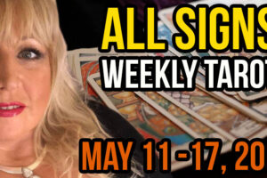 Alison Janes May 11-17, 2020 Weekly Tarot – All Signs