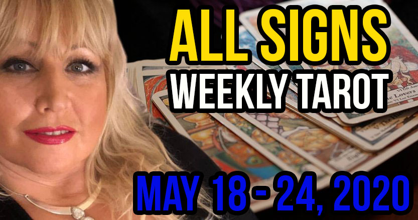Alison Janes May 18-24, 2020 Weekly Tarot - All Signs