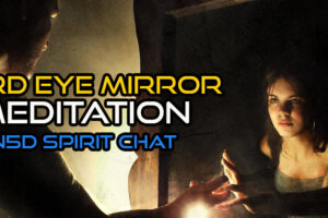 In5D Spirit Chat 3rd Eye Mirror Meditation, Interdimensional Anomalies, Merging Timelines, & More!