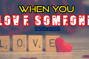 When You Love Someone
