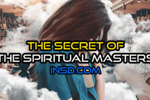 The Secret Of The Spiritual Masters