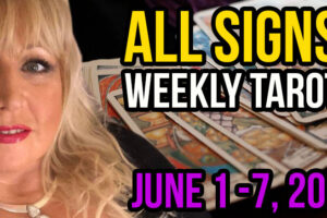 Alison Janes June 1-7, 2020 Weekly Tarot – All Signs