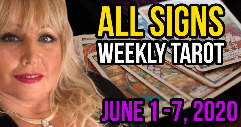 Alison Janes June 1-7, 2020 Weekly Tarot - All Signs