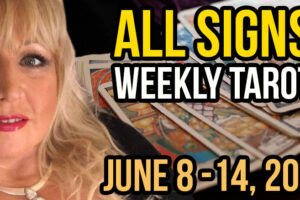 Alison Janes June 8-14, 2020 Weekly Tarot – All Signs