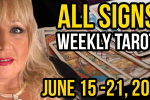 Alison Janes June 15-21, 2020 Weekly Tarot – All Signs