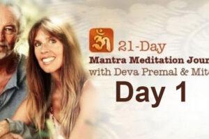 Deva Premal & Miten: 21-Day Mantra Meditation Journey – Day 1