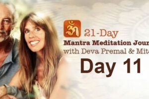 Deva Premal & Miten: 21-Day Mantra Meditation Journey – Day 11