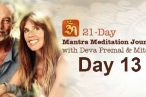 Deva Premal & Miten: 21-Day Mantra Meditation Journey – Day 13