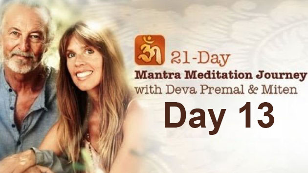 Deva Premal & Miten: 21-Day Mantra Meditation Journey - Day 13