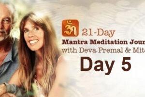 Deva Premal & Miten: 21-Day Mantra Meditation Journey – Day 5