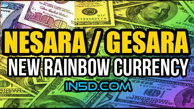 NESARA GESARA New Rainbow Currency