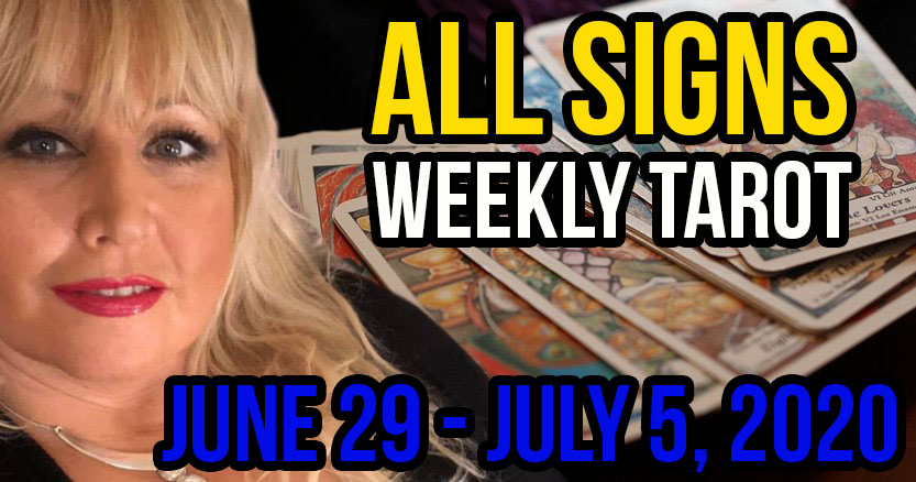 Alison Janes June 29-July 5, 2020 Weekly Tarot - All Signs