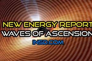 New Energy Report – Waves of Ascension