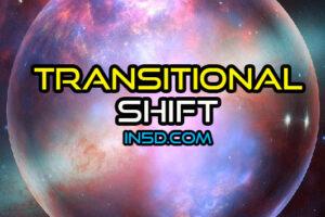 Transitional Shift In Progress
