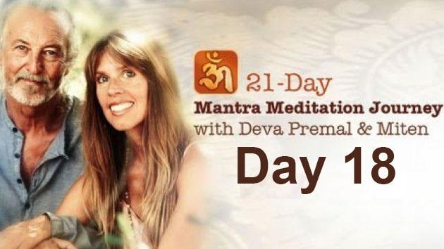 Deva Premal & Miten: 21-Day Mantra Meditation Journey - Day 18